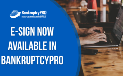 Electronic signatures now available in BankruptcyPRO!